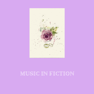 Music in Fiction
